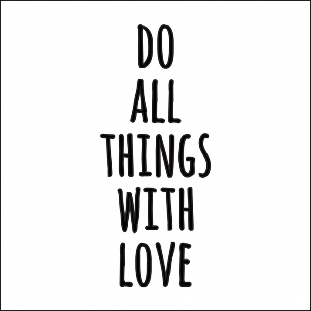 Do all things with love - Sort - Gennemsigtig sticker 15x15 cm